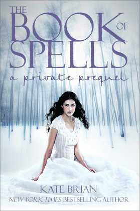 Kate Brian - The Book of Spells: A Private Prequel