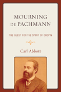 Mourning de Pachmann: The Quest for the Spirit of Chopin