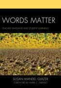 Words Matter: Teacher Language and Student Learning