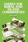 Energy for Rural and Island Communities: Proceedings of the Conference, Held in Inverness, Scotland, 22-24 September 1980