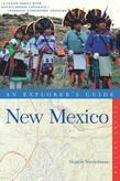 Explorer's Guide New Mexico (Second Edition) (Explorer's Complete)