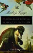 The Monkey's Voyage: How Improbable Journeys Shaped the History of Life