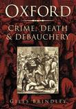 Oxford: Crime, Death & Debauchery