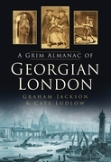 A Grim Almanac of Georgian London