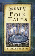 Meath Folk Tales