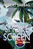 Smokescreen: A True Adventure