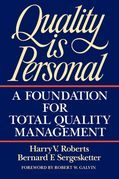 Quality Is Personal: A Foundation For Total Quality Management
