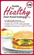 Guide to Healthy Fast-Food Eating