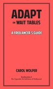 Adapt or Wait Tables: A Freelancer's Guide