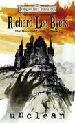 Unclean: The Haunted Lands, Book I