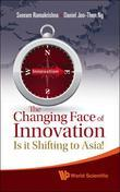 The Changing Face of Innovation: Is it Shifting to Asia?