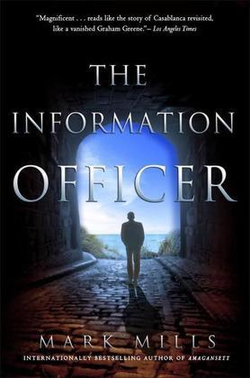 The Information Officer: A Novel