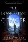 The Information Officer: A Novel
