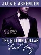 The Billion Dollar Bad Boy