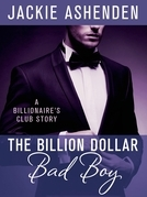 The Billion Dollar Bad Boy