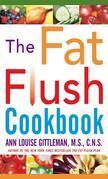 The Fat Flush Cookbook