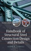 Handbook of Steel Connection Design and Details