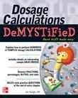Dosage Calculations Demystified