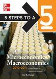 5 Steps to a 5 AP Microeconomics/Macroeconomics, 2010-2011 Edition