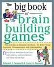 The Big Book of Brain-Building Games: Fun Activities to Stimulate the Brain for Better Learning, Communication and Teamwork