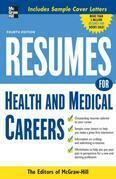 Resumes for Health and Medical Careers