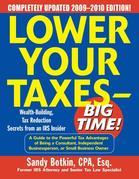 Lower Your Taxes - Big Time! 2009-2010 Edition