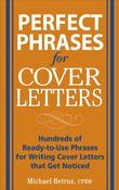 Perfect Phrases for Cover Letters