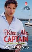 Kiss Me, Captain