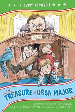 Teddy Roosevelt and the Treasure of Ursa Major