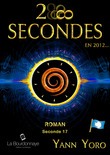 28 secondes ... en 2012 - Antarctique (Seconde 17 : Conscientisons nos vibrations)
