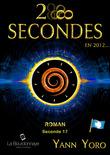 28 secondes ... en 2012 - Antarctique (Seconde 17 : Conscientisons nos vibrations)