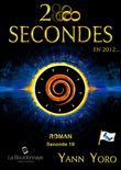 28 secondes ... en 2012 - Espace (Seconde 19 : Abonnissons nos phases)