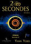 28 secondes ... en 2012 - Îles Aléoutiennes (Seconde 27 : Naissons à nous-mêmes)