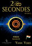 28 secondes ... en 2012 - Inde (Seconde 28 : Soyons)
