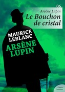 Arsène Lupin, le Bouchon de cristal