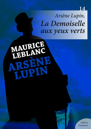 Arsène Lupin, La Demoiselle aux yeux verts