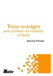 Treize stratégies pour prévenir les violences à l'école