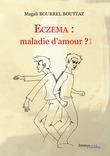 Eczema : maladie d'amour ?