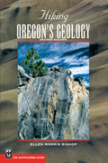 Hiking Oregon's Geology, 2nd Edition