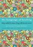 The Language of Healing: Daily Comfort for Women Living with Breast Cancer