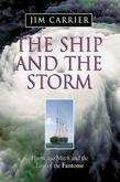 The Ship and the Storm: Hurricane Mitch and the Loss of the Fantome: Hurricane Mitch and the Loss of the Fantome
