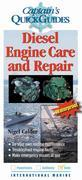 Diesel Engine Care and Repair: A Captain's Quick Guide