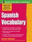 Practice Makes Perfect: Spanish Vocabulary: Spanish Vocabulary