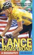 Lance Armstrong: A Biography