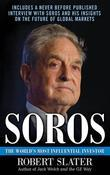 Soros: The Life, Ideas, and Impact of the World's Most Influential Investor