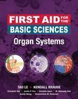 First Aid for the Basic Sciences, Organ Systems: Organ Systems EBOOK