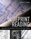 Blueprint Reading: Construction Drawings for the Building Trade