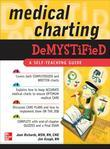 Medical Charting Demystified