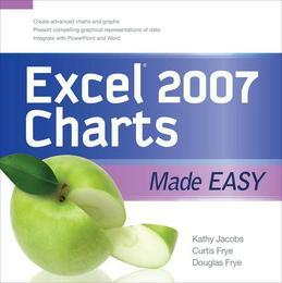 EXCEL 2007 CHARTS MADE EASY