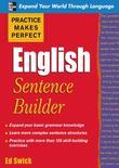 Practice Makes Perfect English Sentence Builder